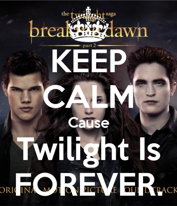 keep-calm-cause-twilight-is-forever-7